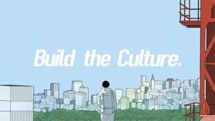 Build the Culture.